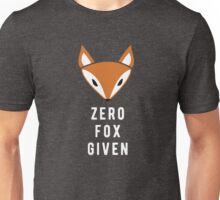 Zero Fox Given Unisex T-Shirt