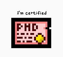 I'm Certified  Unisex T-Shirt