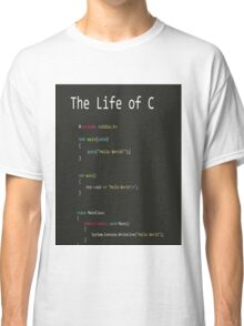 The Life of C Classic T-Shirt