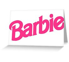Barbie Girl Greeting Card