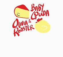 Baby Gouda + Olivia Rooster Unisex T-Shirt