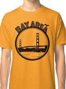 Bay Area  Classic T-Shirt