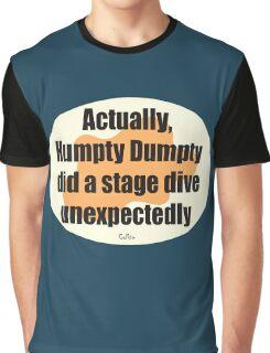 Humpty Dumpty Fail - graphic version Graphic T-Shirt