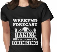 Weather Forecast: Baking Womens Fitted T-Shirt