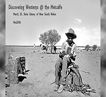 Discovering Westerns at the Metcalfe by nswRISG