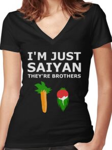 I'm just Saiyan they're brothers Women's Fitted V-Neck T-Shirt