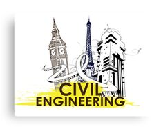 Civil Engineering! Canvas Print