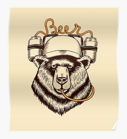Bear love Beer Poster