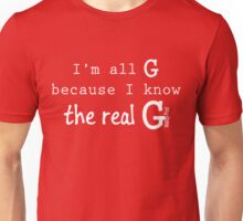 The Real G Unisex T-Shirt