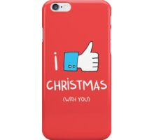i like Christmas (with you) iPhone Case/Skin