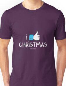 i like Christmas (with you) Unisex T-Shirt