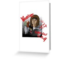 The Warriors come out to play Greeting Card