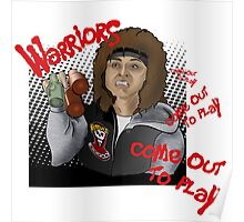 The Warriors come out to play Poster