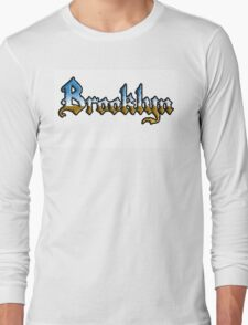 Brooklyn chrome style Long Sleeve T-Shirt