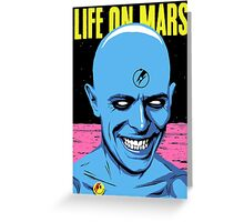 Life on Mars Greeting Card