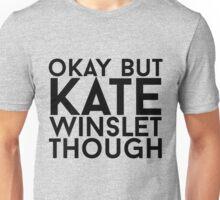 Kate Winslet Unisex T-Shirt