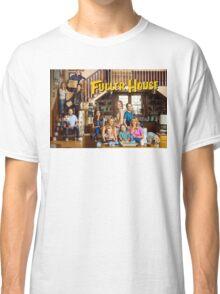 Fuller House Classic T-Shirt