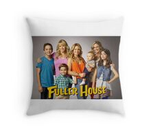 Fuller House Throw Pillow