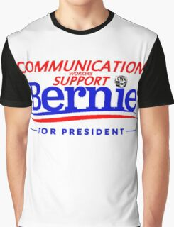 Communications Workers Support Bernie for President Graphic T-Shirt
