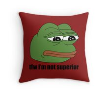 pepe tfw im not superior Throw Pillow