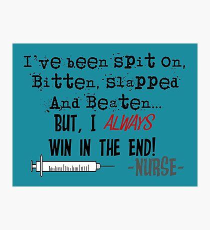 Hilarious Nurse Quote Photographic Print