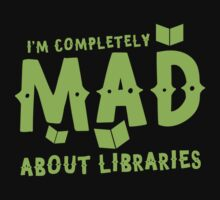 I'm completely mad about libraries Baby Tee