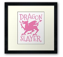 Dragon Slayer in pink Framed Print
