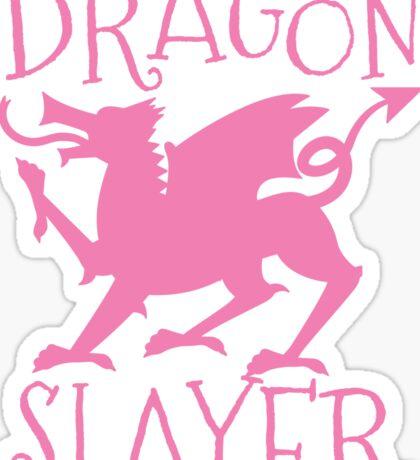 Dragon Slayer in pink Sticker