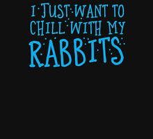 I just want to chill with my rabbits Womens Fitted T-Shirt