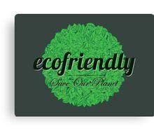 Eco friendly Canvas Print