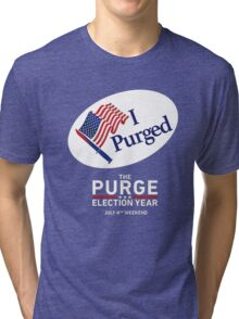 The Purge Election Year I Purged Tri-blend T-Shirt