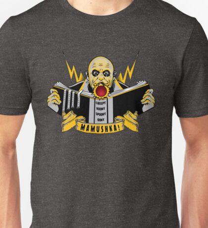 THE MAMUSHKA! Unisex T-Shirt