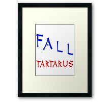 Marauders - I would fall to Tartarus for you Framed Print