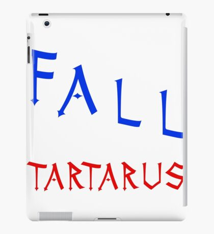 Marauders - I would fall to Tartarus for you iPad Case/Skin