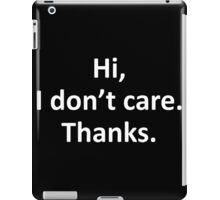 care thanks iPad Case/Skin