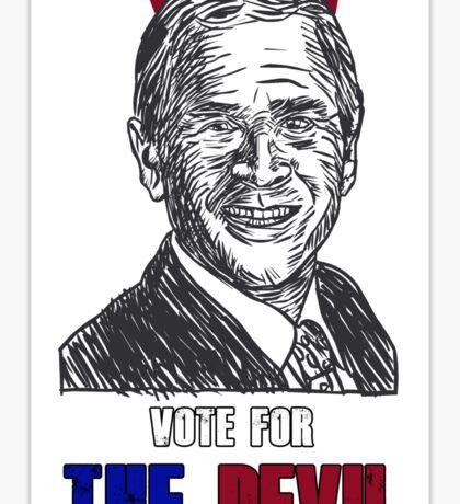 Vote the devil - bush Sticker