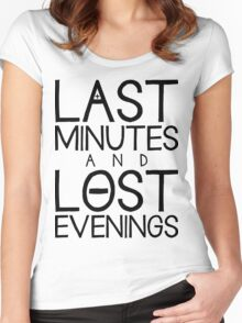 Last Minutes and Lost Evenings Women's Fitted Scoop T-Shirt