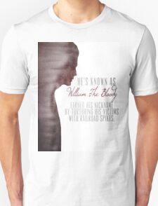 "William ""The Bloody"" Pratt - Spike - T-Shirt"
