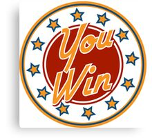 You win Badge Canvas Print