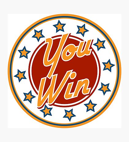 You win Badge Photographic Print