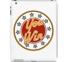 You win Badge iPad Case/Skin