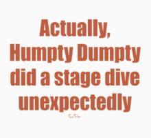Humpty Dumpty Fail One Piece - Short Sleeve