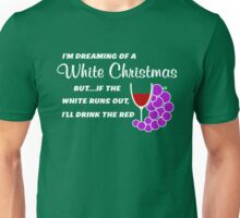 I'm Dreaming of a White Christmas Unisex T-Shirt