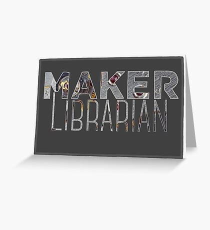Maker Librarian Greeting Card