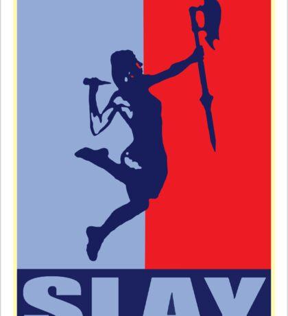 Slay! Sticker