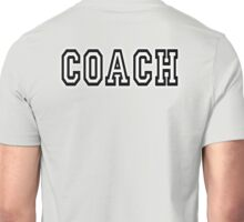 COACH, Coaching, Sport, Trainer, Teach, Teacher, Instructor, Tutor, USA Unisex T-Shirt