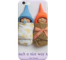 BABIES Are Such A Nice Way To Start People, Clay Babies, No. 5 iPhone Case/Skin