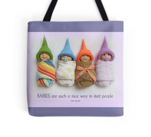 BABIES Are Such A Nice Way To Start People, Clay Babies, No. 5 Tote Bag