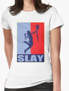 Slay! Womens Fitted T-Shirt