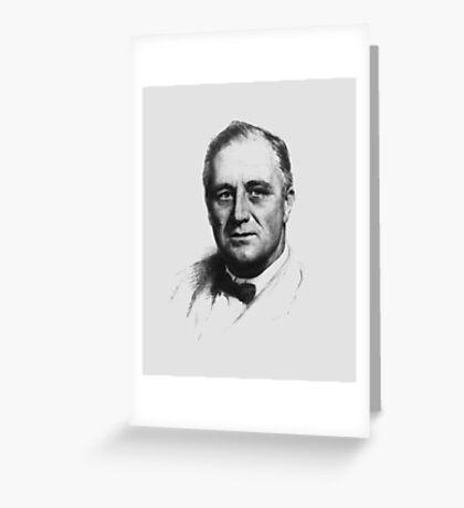 FDR Greeting Card
